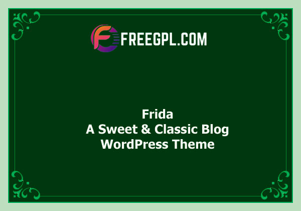 Frida - A Sweet & Classic Blog Theme Nulled Download Free
