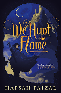 We Hunt the Flame by Hafsah Faizal book cover