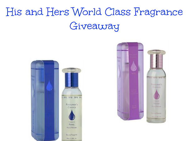 His and Hers World Class Fragrances Giveaway