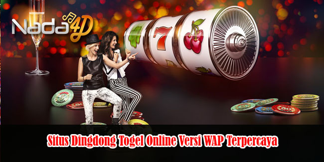 Situs Dingdong Togel Online Versi WAP Terpercaya