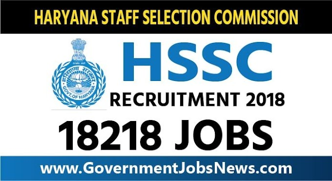 Haryana Staff Selection Commission HSSC Recruitment 2018 Group