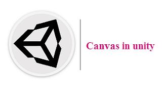 Unity Game Engine: عناصر واجهة المستخدم Canvas