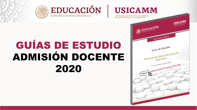 Guías de estudio para el proceso de selección para la admisión en Educación Básica 2020