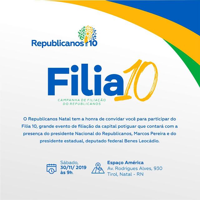 Resultado de imagem para Republicanos lança campanha de filiações em Natal com a presença do presidente nacional Marcos Pereira