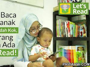 Minat Baca Anak-anak Tidak Rendah Kok, Sekarang Sudah Ada Let's Read!