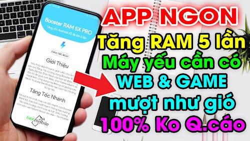 Cách Tăng RAM Lên 5 Lần Cho Điện Thoại Android Chơi Game Mượt, Duyệt Web Nhanh