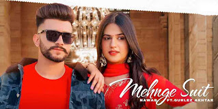 Nawab & Gurlez Akhtar Mehnge Suit Song LyricsTuneful