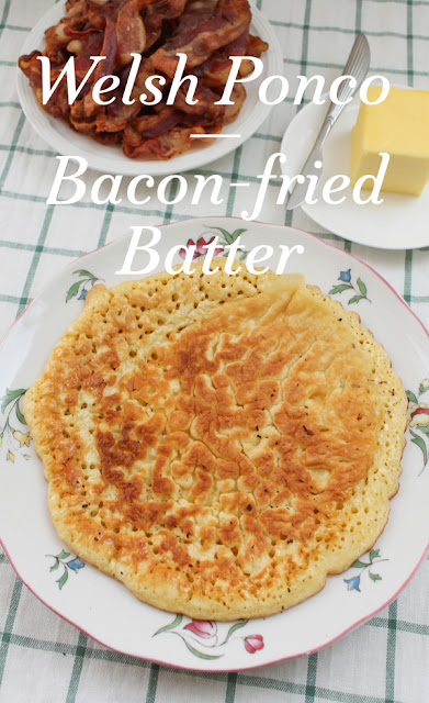 Food Lust People Love: Ponco is a traditional Welsh breakfast recipe of batter fried in flavorful bacon fat. Made with flour, milk and eggs (or sometimes just flour and milk) ponco is cheap and filling but, oh so delicious!