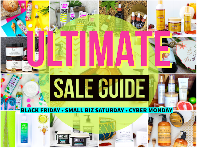 2019 ULTIMATE Black Friday | Small Business Saturday | Cyber Monday Natural Hair, Skincare & Home Sale Guide
