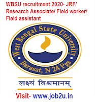 WBSU recruitment 2020, JRF, Research Associate, Field worker, Field assistant