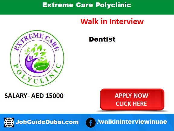 Extreme Care Polyclinic career for Dentist job in Dubai