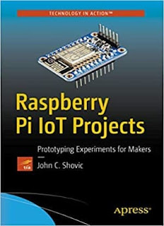 Raspberry Pi IoT Projects Prototyping Experiments for Makers