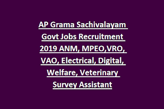AP Grama Sachivalayam Govt Jobs Recruitment 2019 ANM, MPEO,VRO, VAO, Electrical, Digital, Welfare, Veterinary Survey Assistant
