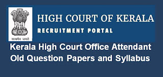 Kerala High Court Office Attendant Old Question Papers and Syllabus 2020