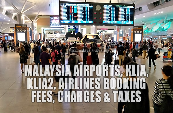 Airlines Booking Fees and Taxes In Malaysia