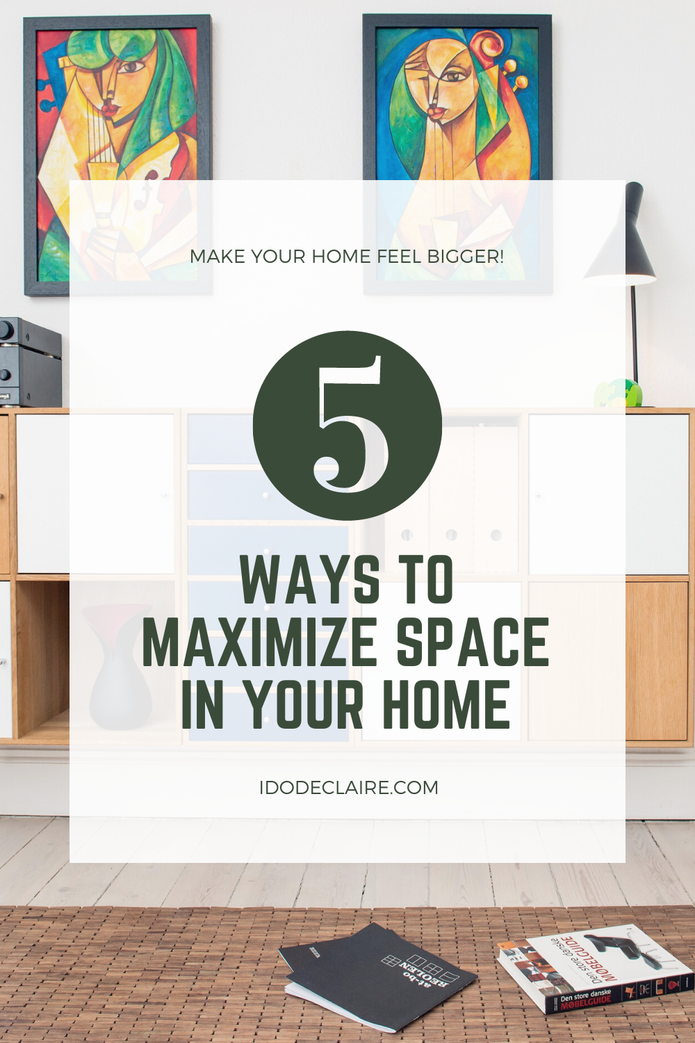 4 Ways to Maximize Space in Your Home