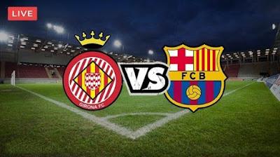 مشاهدة مباراة برشلونة وجيرونا 16-9-2020 بث مباشر مباراة ودية