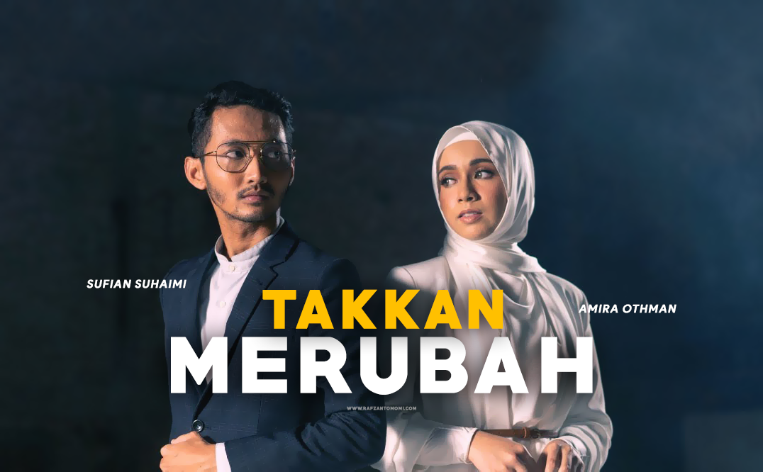Lirik Lagu Sufian Suhaimi & Amira Othman - Takkan Merubah