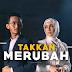 Lirik Lagu Sufian Suhaimi & Amira Othman - Takkan Merubah (OST Filem MOTIF)