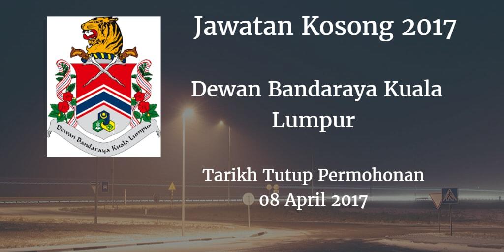 Jawatan Kosong DBKL 08 April 2017