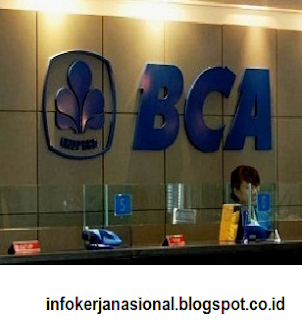 Info Lowongan Kerja Bank BCA