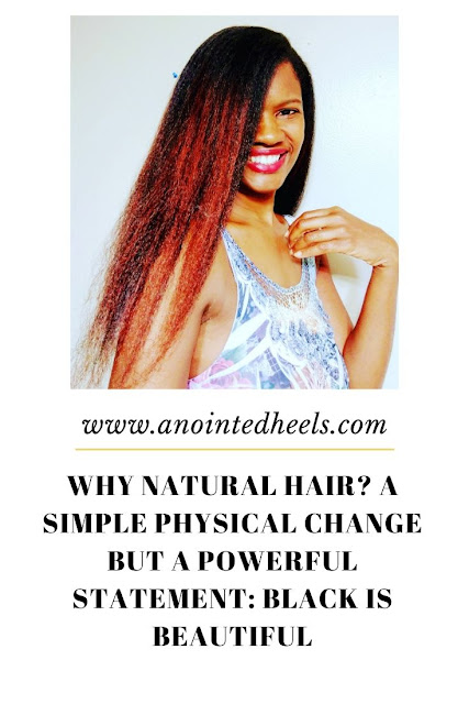 natural hair: A simple physical change but a powerful statement: Black is beautiful