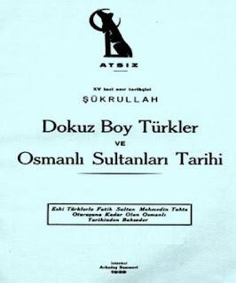 Hüseyin Nihal Atsız - Dokuz Boy Türkler ve Osmanlı Sultanları Tarihi
