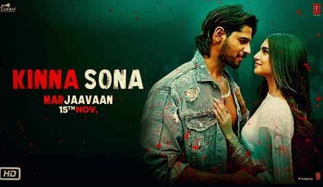 Kinna Sona Lyrics Marjaavaan