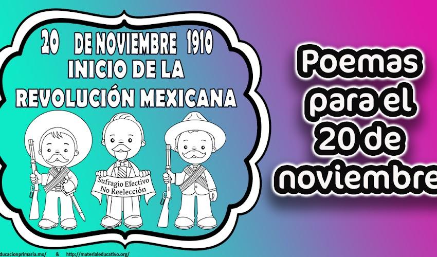 Poemas para el 20 de noviembre │revolución mexicana│poesías