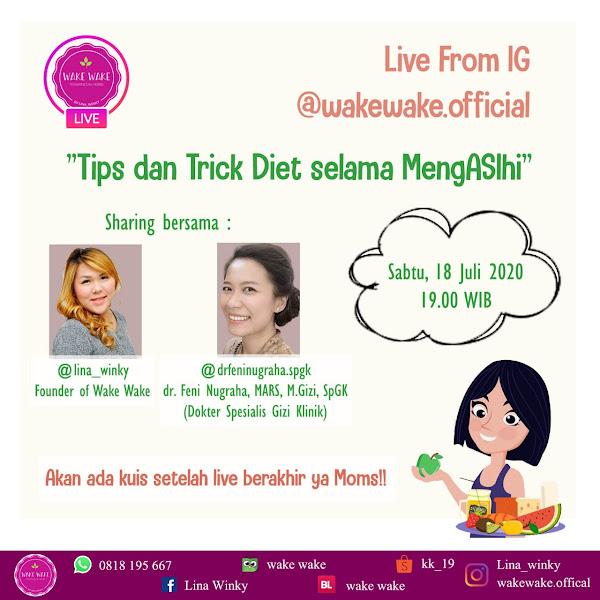 Live Instagram : Tips dan Trik Diet Selama MengASIhi