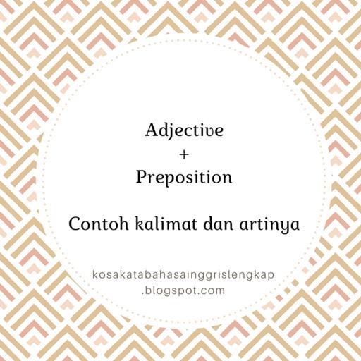 Contoh kalimat adjective preposition beserta artinya stopboris Image collections
