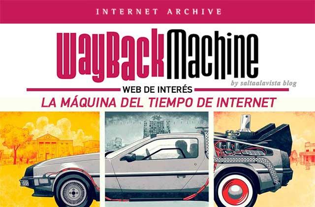 Wayback-Machine-La-Maquina-del-Tiempo-de-Internet-by-Saltaalavista-Blog