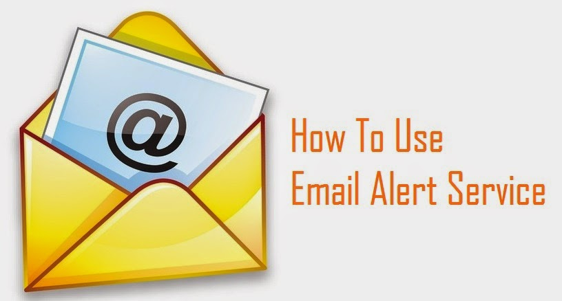 How To Use Email Alert Service?
