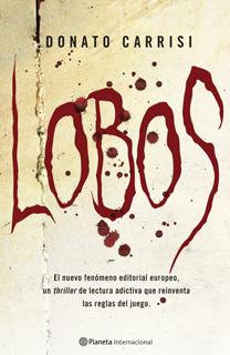 Libro Lobos, de Donato Carrisi - Cine de Escritor