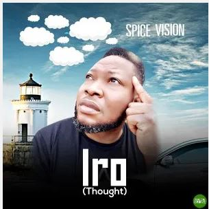 [BangHitz] DOWNLOAD MP3: Spice Vision – Iro (Thought).