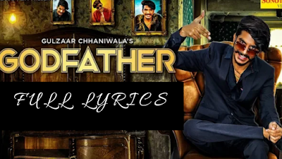 Godfather song lyrics | Gulzar Chhaniwala | Latest Haryanvi song 2019