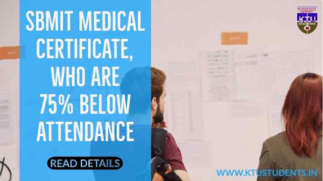 Submission of Medical Certificates  75 Percentage Below Attendance