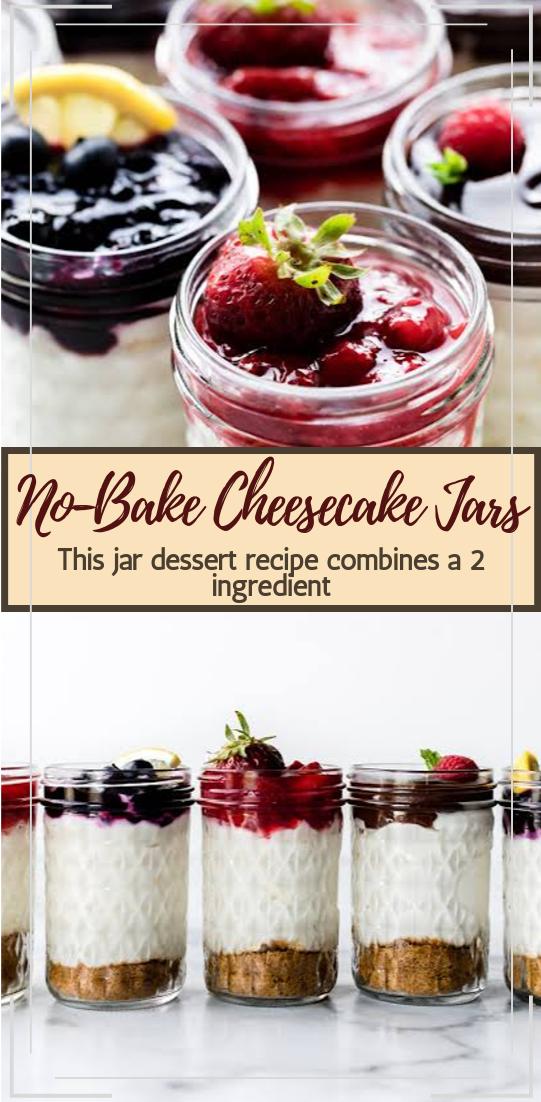 No-Bake Cheesecake Jars #desserts #cakerecipe #chocolate #fingerfood #easy