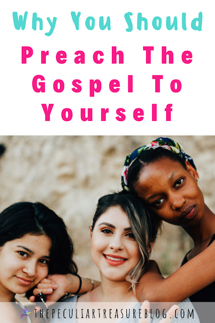why-you-should-preach-the-gospel-to-yourself