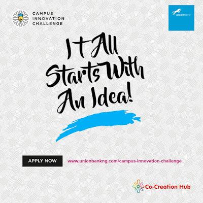 Union Bank Campus Innovation Challenge. Win 3Million Naira