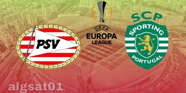 الدوري الأوروبي - سبورتينج لشبونة ضد  بي إس في آيندهوفن - سبورتينج لشبونة و بي إس في آيندهوفن  -   سبورتينج لشبونة -  بي إس في آيندهوفن   -  القنوات الناقلة .