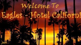 Hotel California Song Lyrics in English, Hindi Translate Meaning