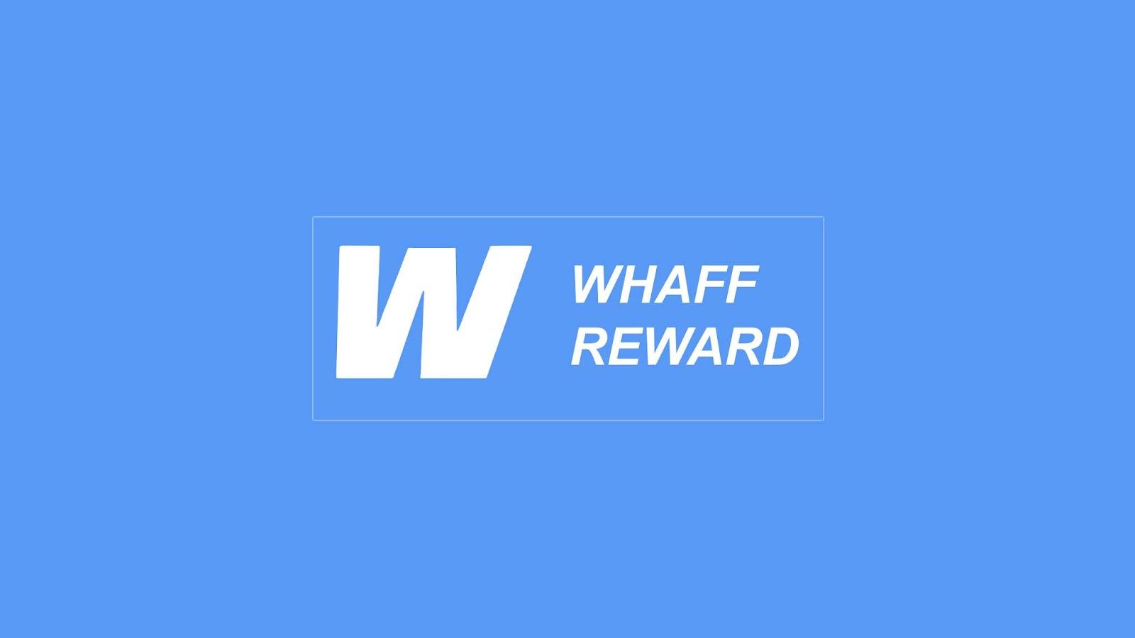 Cara Mendapatkan Pulsa Gratis Uang Dari Whaff Reward Internet Sememi