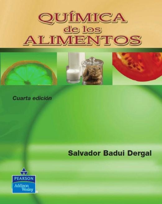 Química de los Alimentos 4 Edición Salvador Badui Dergal en pdf