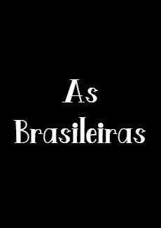 Minissérie As Brasileiras
