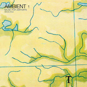 Brian Eno's Ambient 1 Music For Airports