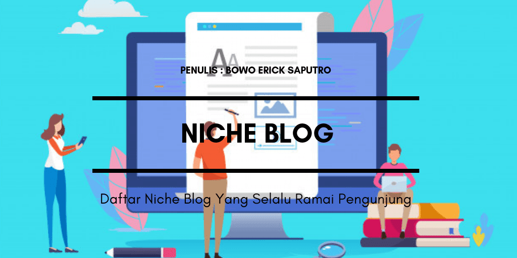 Daftar Niche Blog Yang Selalu Ramai Pengunjung