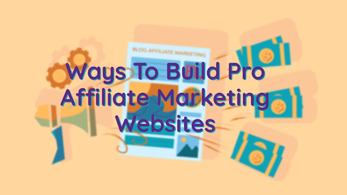 The Easy Way To Build Affiliate Marketing Websites