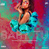 Leo Chainz feat. Bacana New & Miro Vemba - Baby Tu (Afro Pop) [Download]