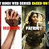 Top 10 Best Hindi Web Series Based On True Story